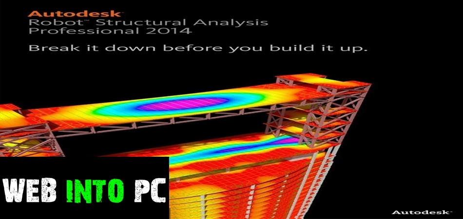 Autodesk Robot Structural Analysis Pro 2014-get into pc