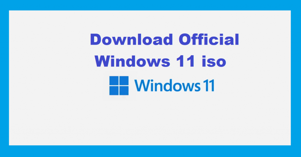Download Official Windows 11 iso